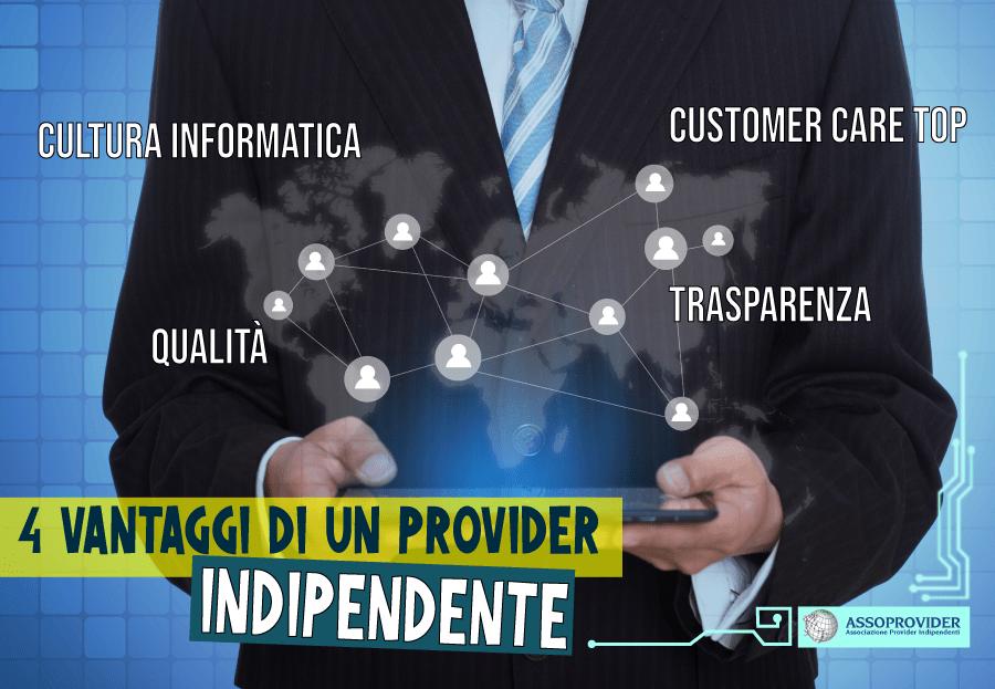 provider indipendente - vantaggi