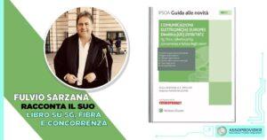 Fulvio Sarzana racconta il suo libro tra 5G, fibra e concorrenza