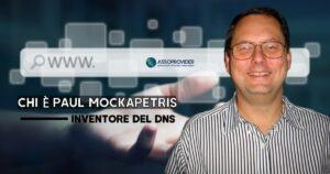"""Chi è Paul Mockapetris, inventore del DNS (la """"rubrica"""" di Internet)"""
